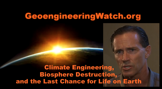 Geoengineering, Biosphere Destruction, and the Last Chance for Life on Earth