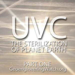 UVC: The Sterilization Of Planet Earth, Part One GeoengineeringWatch.org-33774521